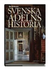 Svenska adelns historia av Bo Eriksson - Provläs boken gratis online! d94be4157b40b